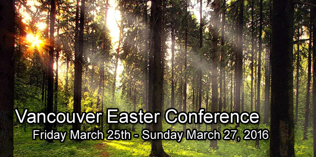 2016 Vancouver Easter Conference - Heather Chapel